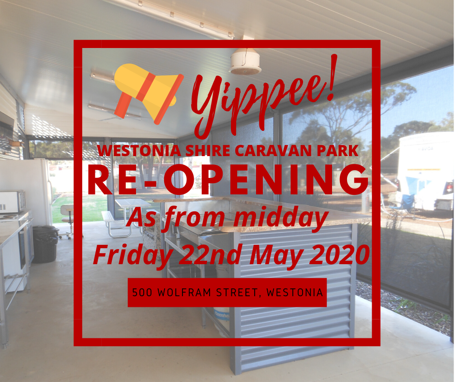 PUBLIC NOTICE – RE-OPENING OF WESTONIA CARAVAN PARK & 48HR FREE CAMP SITE